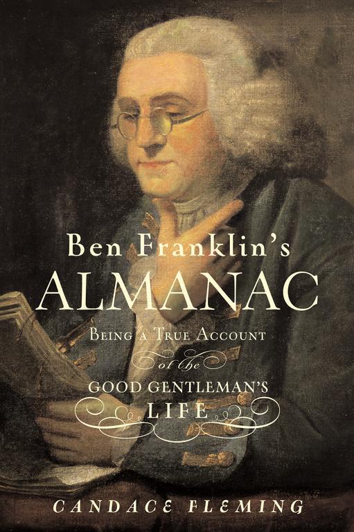 Ben Franklin's Almanac By Fleming, Candace