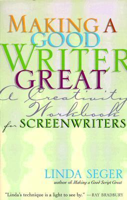 Making a Good Writer Great By Seger, Linda